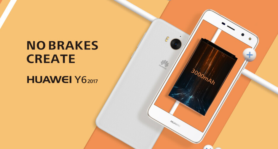 Affordable Huawei Y6 2017 goes official, still uses Android 6.0 Marshmallow