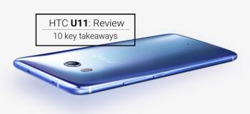 HTC U11 review: 10 key takeaways