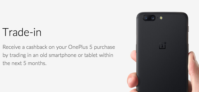 OnePlus debuts trade-in program to sweeten the deal on the OnePlus 5