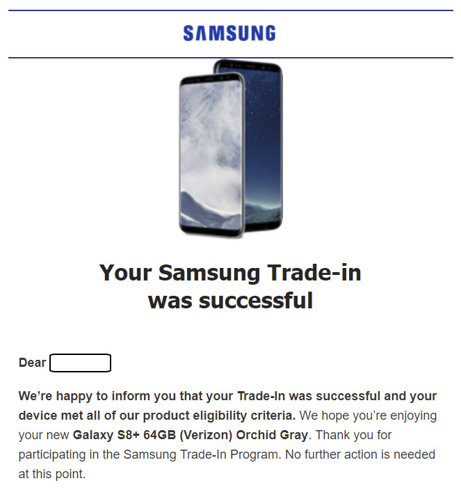 Email sent by Samsung to those whose trade is accepted - Is Samsung refusing to honor some eligible trades for its $200 Galaxy S8/S8+ deal?
