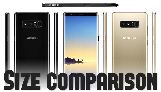 Samsung Galaxy Note 8 size comparison versus Galaxy S8, S8+, LG G6, iPhone 7, Pixel XL, HTC U11, OnePlus 5
