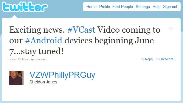 Verizon's Android handsets are getting support for V CAST video soon?