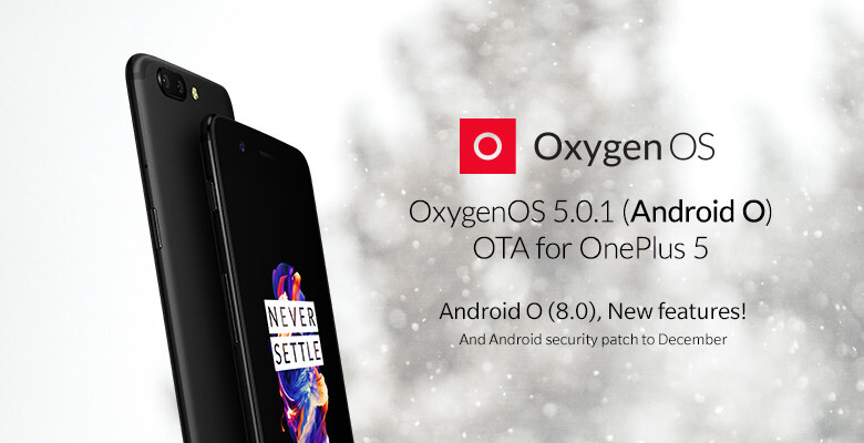 OxygenOS 5.0/Android 8.0 Oreo update resumes for OnePlus 5
