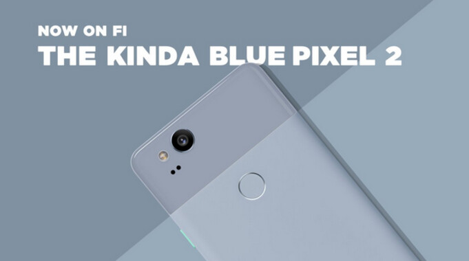 The Kinda Blue Google Pixel 2 is now available from Project Fi and the Google Store in addition to Verizon - Kinda Blue Pixel 2 now available for non-Verizon customers