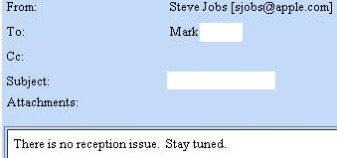 Steve Jobs says Reception problem? What Reception problem?