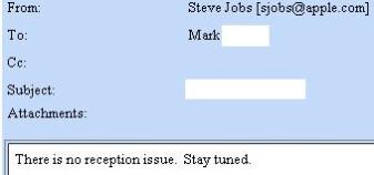 Steve Jobs says Reception problem? What Reception problem?