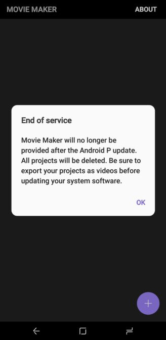 In will come Android P, out will go Samsung Movie Maker - Android P's arrival will mean the end of Samsung's Movie Maker application