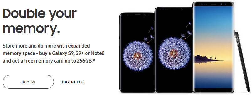 All Samsung Galaxy S9 and Note 8 models now come with free memory cards (up to 256 GB)
