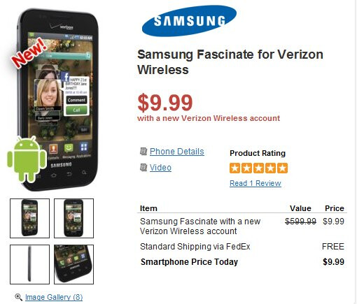 Update: Wirefly is steadily chopping away at the Samsung Fascinate - priced at $9.99