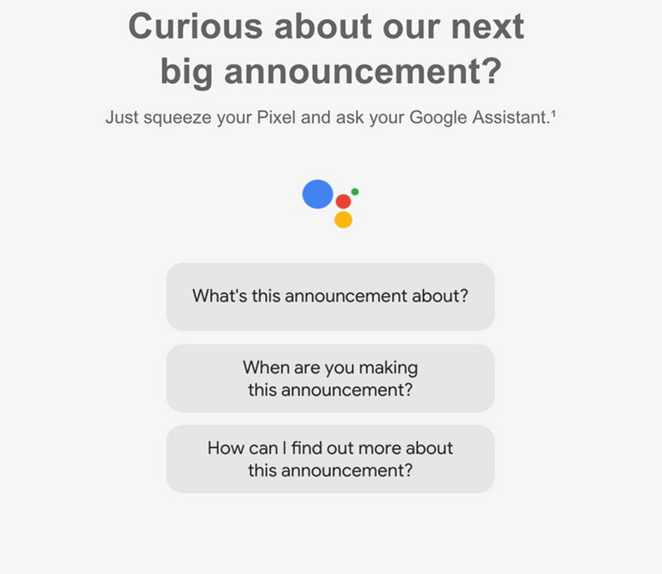 Google Assistant will give you information about the October 9th event - Pre-orders for the Google Pixel 3, Pixel 3 XL will start immediately after their unveiling