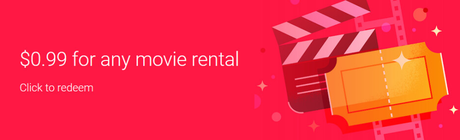 Rent any movie from the Google Play Store Movies & TV app for 99 cents - User-owned SD and HD films from Google Play Movies & TV are getting a free upgrade to 4K