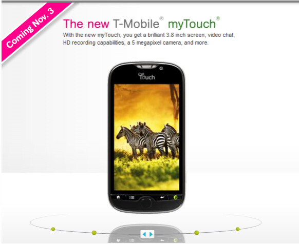 Loaded chock full of features, the T-Mobile myTouch 4G will be launched November 3rd - T-Mobile myTouch 4G gets November 3rd launch date at $199.99 with rebate and contract