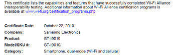 The Samsung GT-i9000 received thumbs up from the Wi-Fi Alliance (L), and the FCC (R)