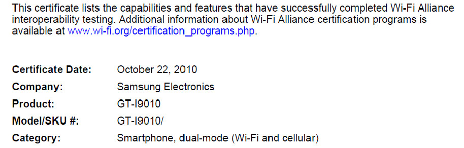 The Samsung GT-i9000 received thumbs up from the Wi-Fi Alliance (L), and the FCC (R) - FCC gets a visit from the Samsung Nexus Two?