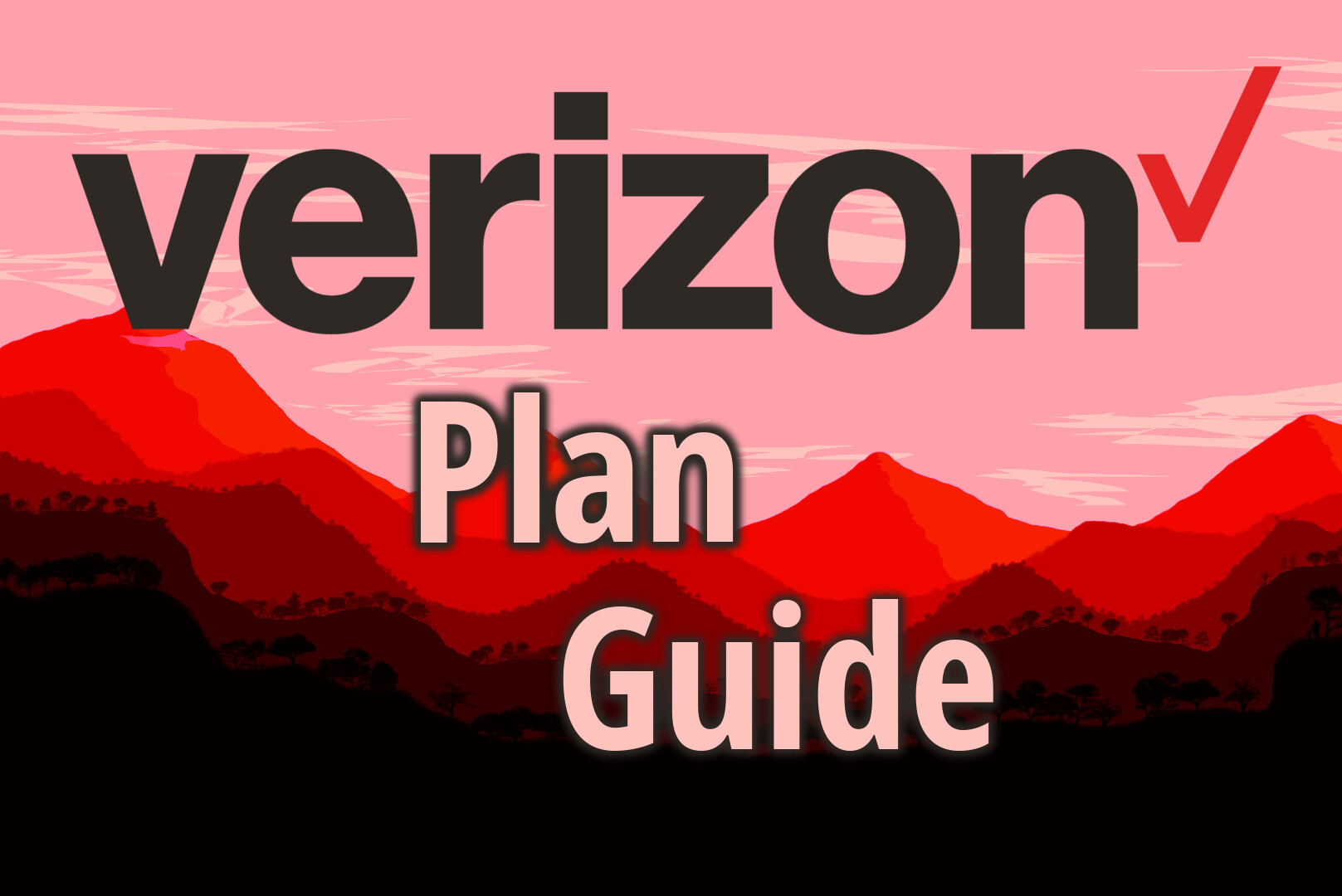 Here's a rundown of Verizon's current plans  Choose the best one for