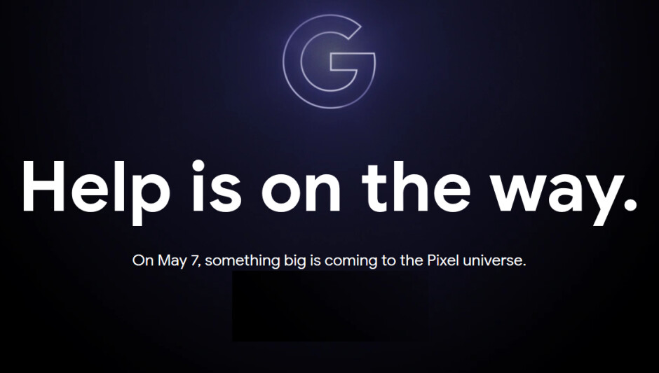 Google teases the May 7th unveiling of the Pixel 3a and Pixel 3a XL - Google teases May 7th unveiling of Pixel 3a, Pixel 3a XL and maybe a big surprise?