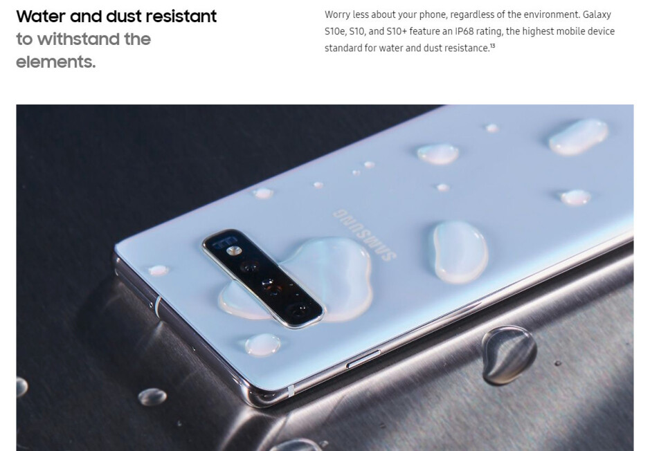 The Galaxy S10 on Samsung's web site is presented as 'water resistant', not as 'waterproof' - PSA: your phone is not waterproof and won't be water resistant forever