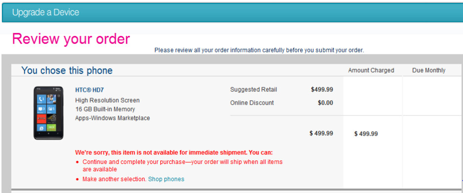 Even when ordering online, the HTC HD7 cannot be shipped immediately - HTC HD7 already on backorder just hours after launch
