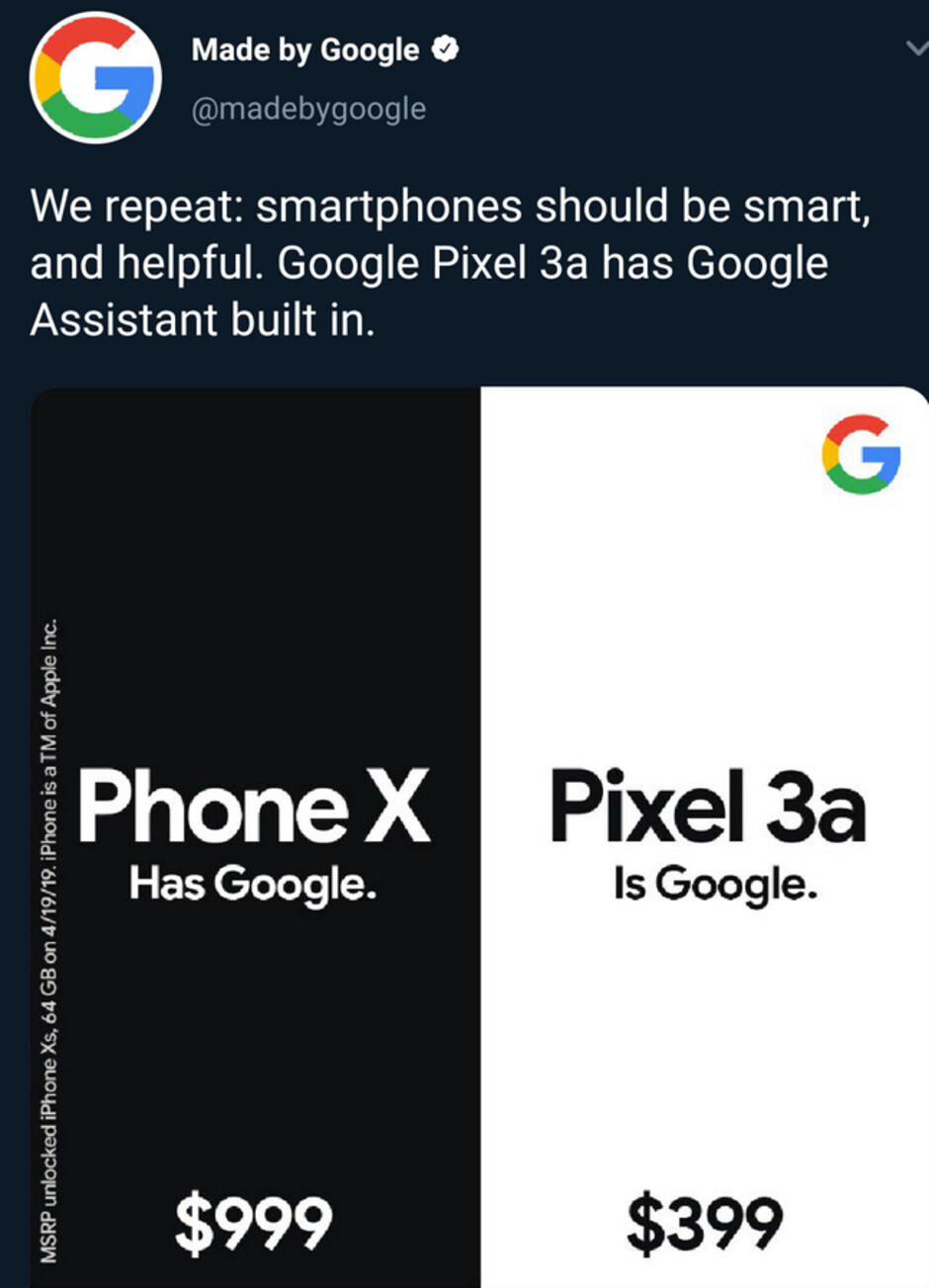 Phone X has Google; the Pixel 3a is Google - Google has a catchy new slogan for its latest Pixel 3a-iPhone XS comparison ad