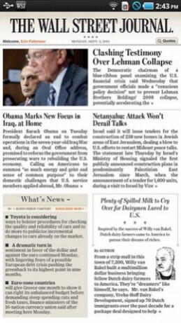 The Samsung Galaxy Tab is the only Android device where you will find the WSJ's Digital Edition - Samsung Galaxy Tab to be first Android device to feature WSJ app