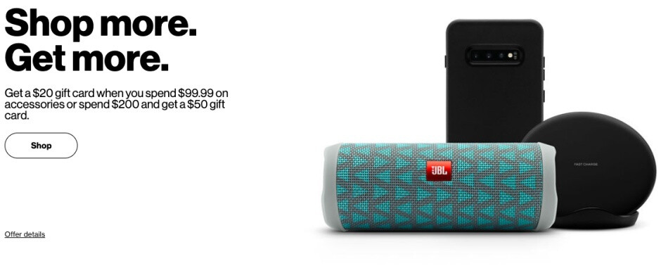 Verizon will hook you up with a gift card if you spend at least $100 on select accessories