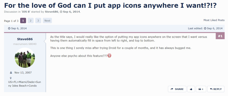 Hey, Steve686 from 2014! It's 2019 and you still cannot move icons on an iPhone - iOS 13 is great, but when will Apple finally allow users to freely move icons on the iPhone home screen?