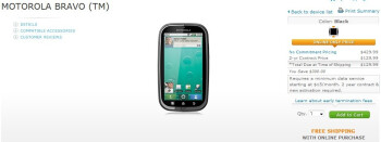 The Motorola BRAVO is now available through AT&T's web site for $129.99 with a 2-year contract.