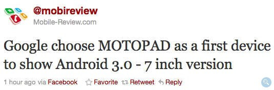Tweet indicating that Google and Motorola are partnering together for an Android 3.0 tablet. - Motorola's 'MOTOPAD' is expected to ring in the bells for Android 3.0?