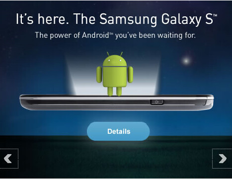 The Samsung Galaxy S is now available at Cellular South for $199.99 after rebate and a signed contract - Cellular South now offering Samsung Galaxy S