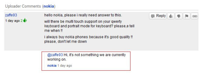 Portrait QWERTY? Multi-touch QWERTY input? Not working on it, says Nokia