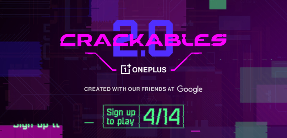Win Crackables and you'll end up with a $10,000 prize - Now that its new 5G phones are official, you can try to win $10,000 from OnePlus (and Google)