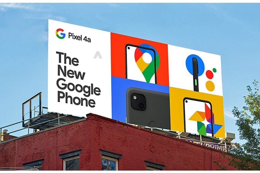 Google Pixel 4a billboard marketing campaign - Google Pixel 4a detailed in full before launch: specs, cameras, price, availability