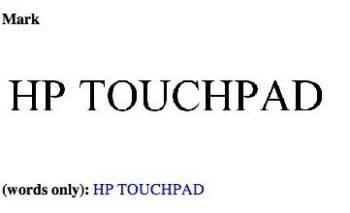 'HP Touchpad' trademark filed by HP & potentially the name for its webOS tablet