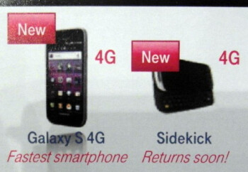 T-Mobile USA's new CEO confirmed that the Samsung Galaxy S 4G and the Sidekick 4G are both coming soon
