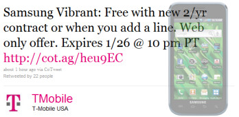 A little more than 24 hours is left for you to pick up the Samsung Vibrant from T-Mobile for no cost