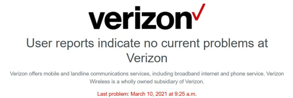 Verizon has fixed the issue, exterminated the bug, and yes, subscribers CAN hear you now! - Some Verizon customers can't make phone calls