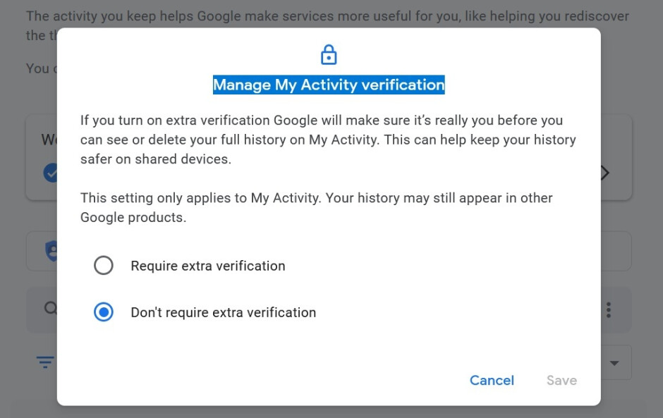 You can make your Google activity history safer by requiring extra verification to open My Activity - You can now make it harder for someone to spy on your use of Google services