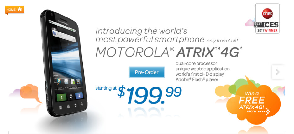 AT&T is accepting pre-orders today for the Motorola ATRIX 4G for a price of $199.99 after rebate and a signewd 2-year contract - Motorola ATRIX 4G now available for pre-order at AT&T
