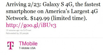 Samsung Galaxy S 4G for T-Mobile will be arriving February 23 for $149.99 on-contract