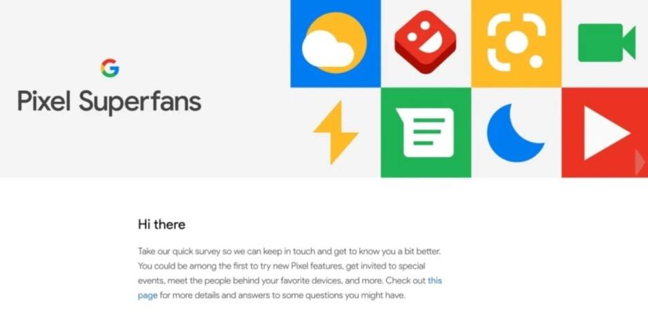 Google is sending out more invitations for its Pixel Superfans community - Score some free perks from Google by becoming a Pixel Superfan