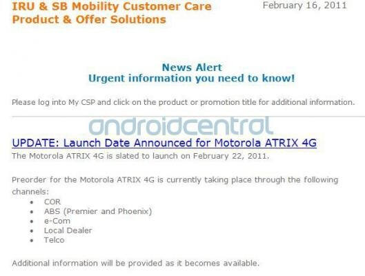 Is this a legitimate letter of internal communications stating that the Motorola ATRIX 4G will now be launched earlier on February 22nd instead of March 6th? - Motorola ATRIX 4G launch moved up to February 22nd?