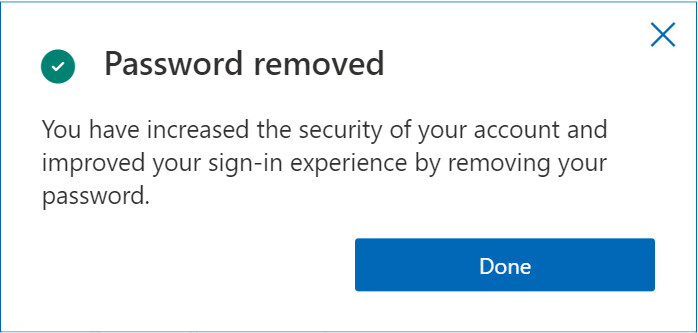 Will passwords go away?  Image of final message that appears after successfully switching without password with your Microsoft account.  - Microsoft says goodbye to passwords;  Here's how to pass without a password