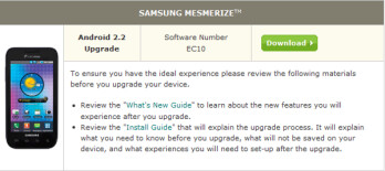 The Samsung Mesmerize can now be upgraded to Android 2.2 through a manual upgrade by U.S. Cellular customers