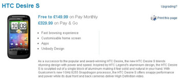 O2 UK prices the HTC Desire S for only £329.99 on a pay-as-you-go plan