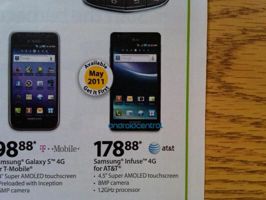 If this Wallmart circular is correct, next month the Samsung Infuse 4G and its 4.5 inch display will be available for a contract price of $178.88 - Walmart to launch Samsung Infuse 4G next month