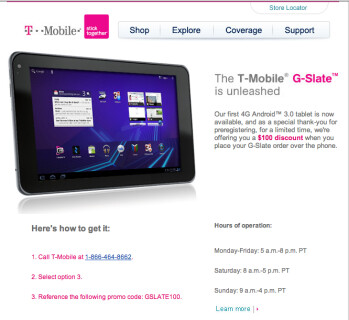 Follow 3 easy steps to order your T-Mobile G-Slate prior to April 27th and you could find yourself saving $100 on the price of the LG produced, Honeycomb flavored Android tablet