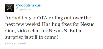 A tweet sent out by GoogleNexus says that another surprise is coming to the Nexus S