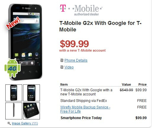 T-Mobile G2x is priced at $100 for new customers & $150 for upgrades