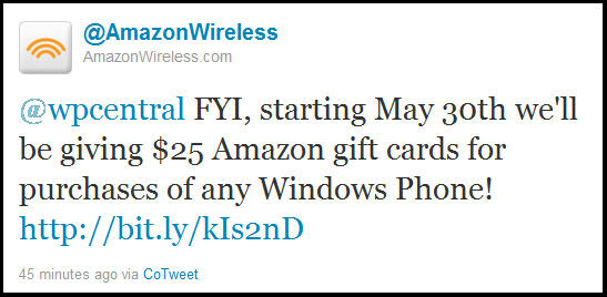 Amazon is giving out $25 gift cards to anyone buying a WP7 smartphone starting May 30