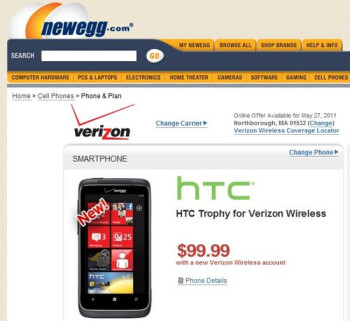 Newegg has the Verizon HTC Trophy at $100 on-contract for new & upgrade customers